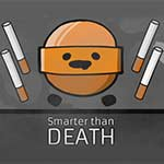 Smarter than Death
